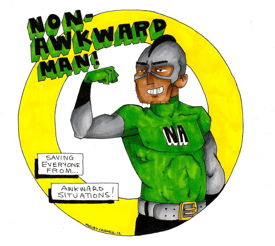 Non-Awkward Man!