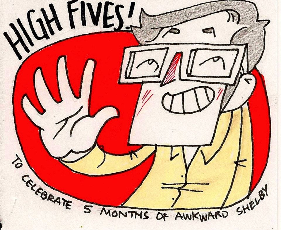 High Fives for Five Months