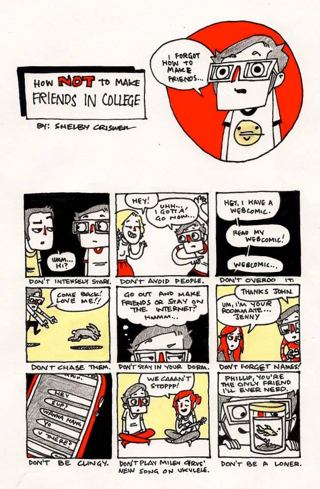 How NOT to make friends in college