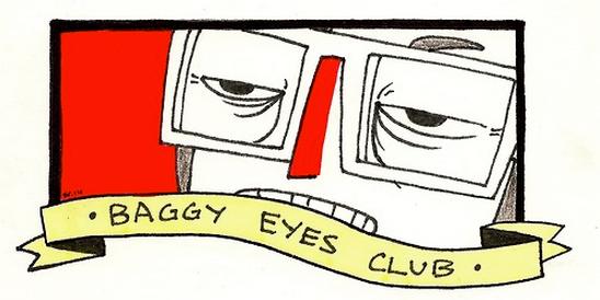 Baggy Eyes